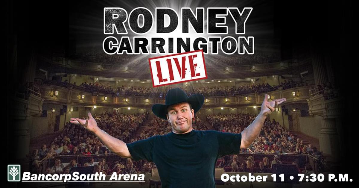 Rodney Carrington BCS Arena October 11th