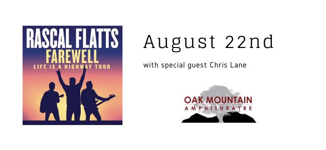 Rascal Flatts Oak Mountain Amphitheater August 22nd