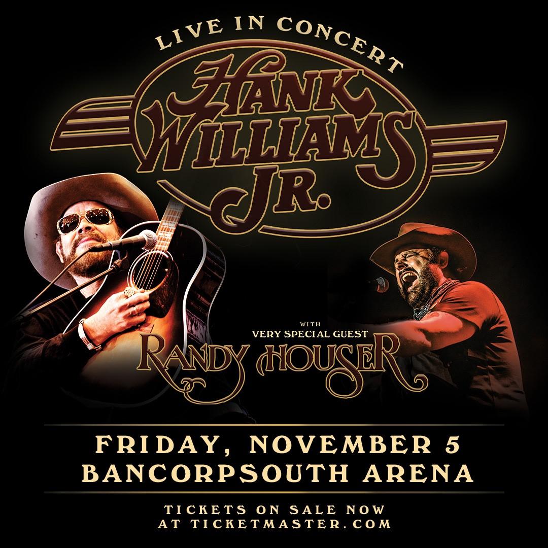 Hank Williams Jr BCS Arena Nov 5th