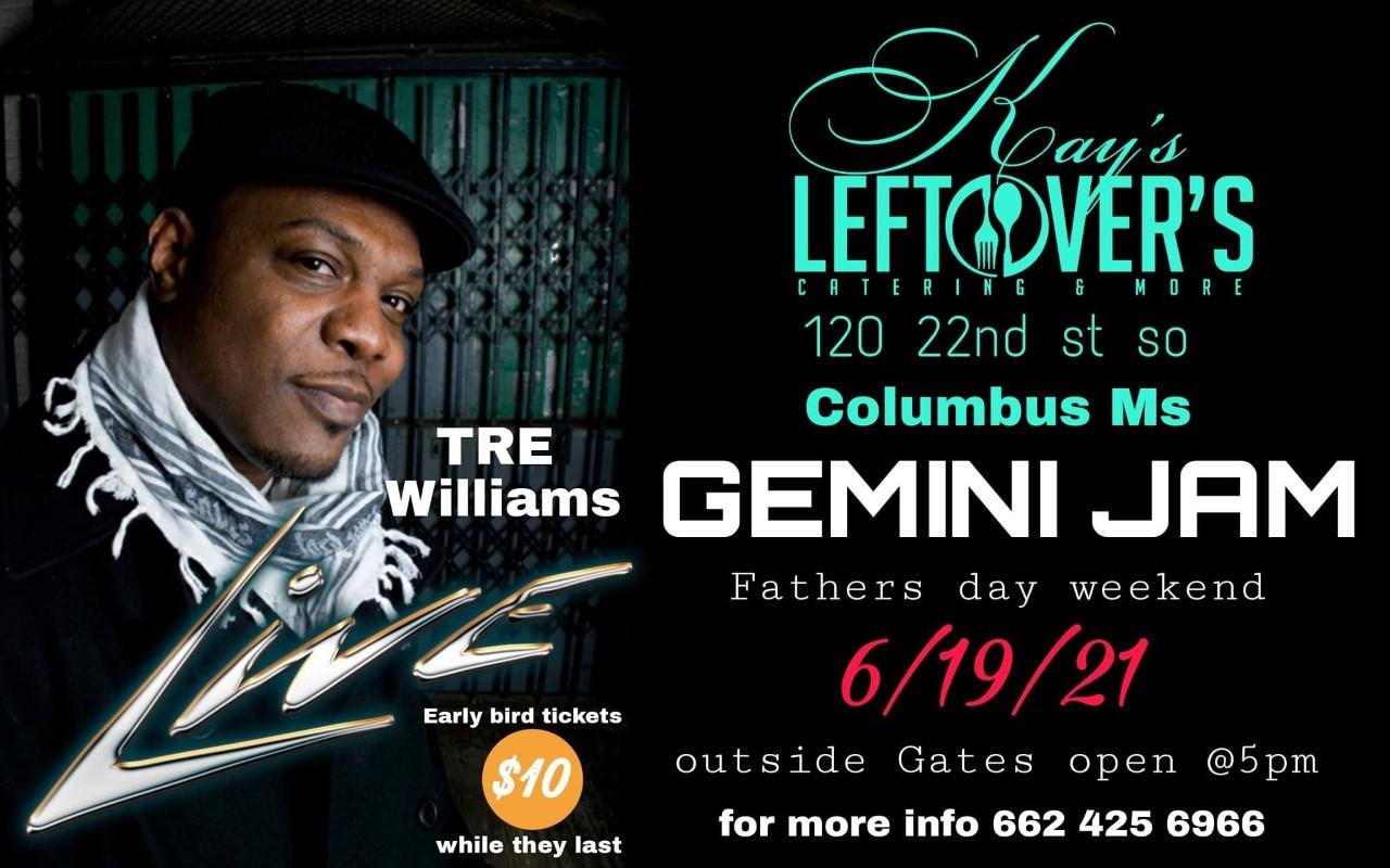 Tre Williams Live Kay's Leftovers
