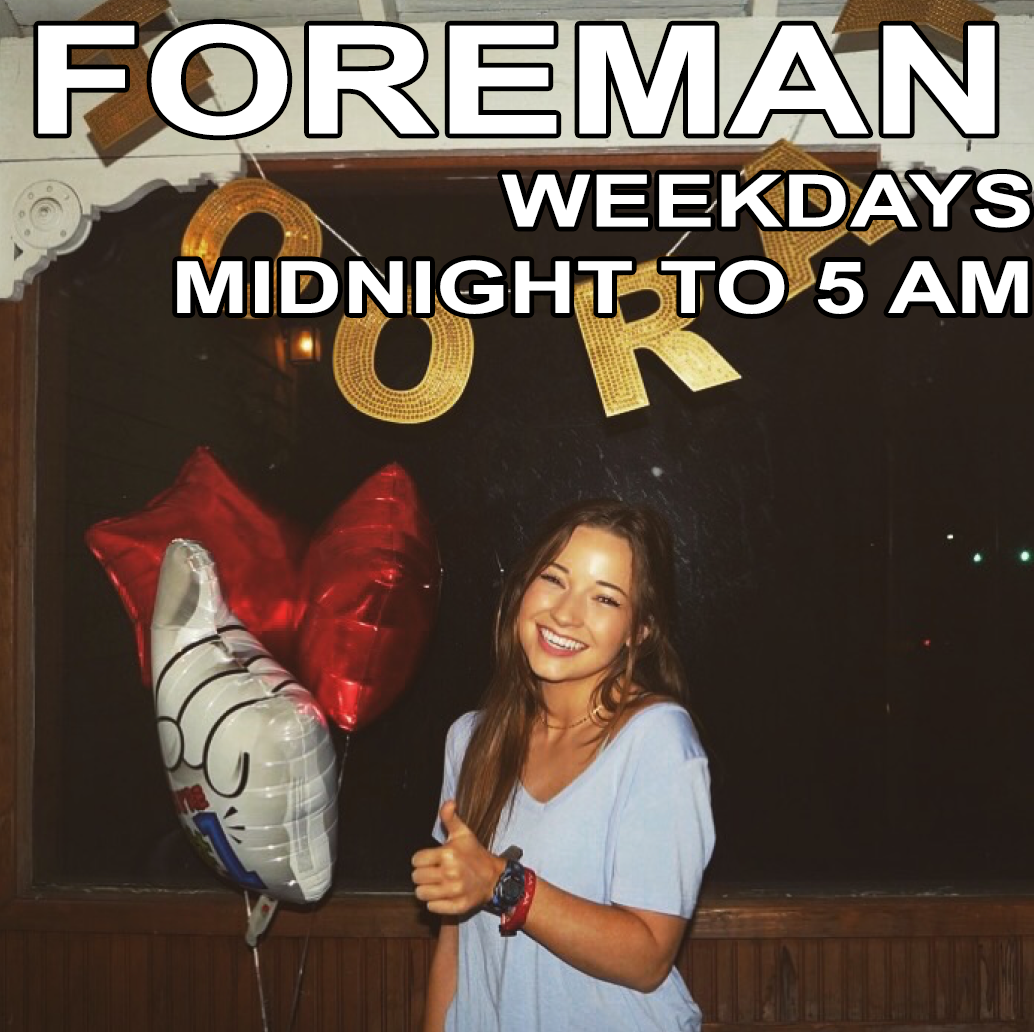 Foreman Late Nights