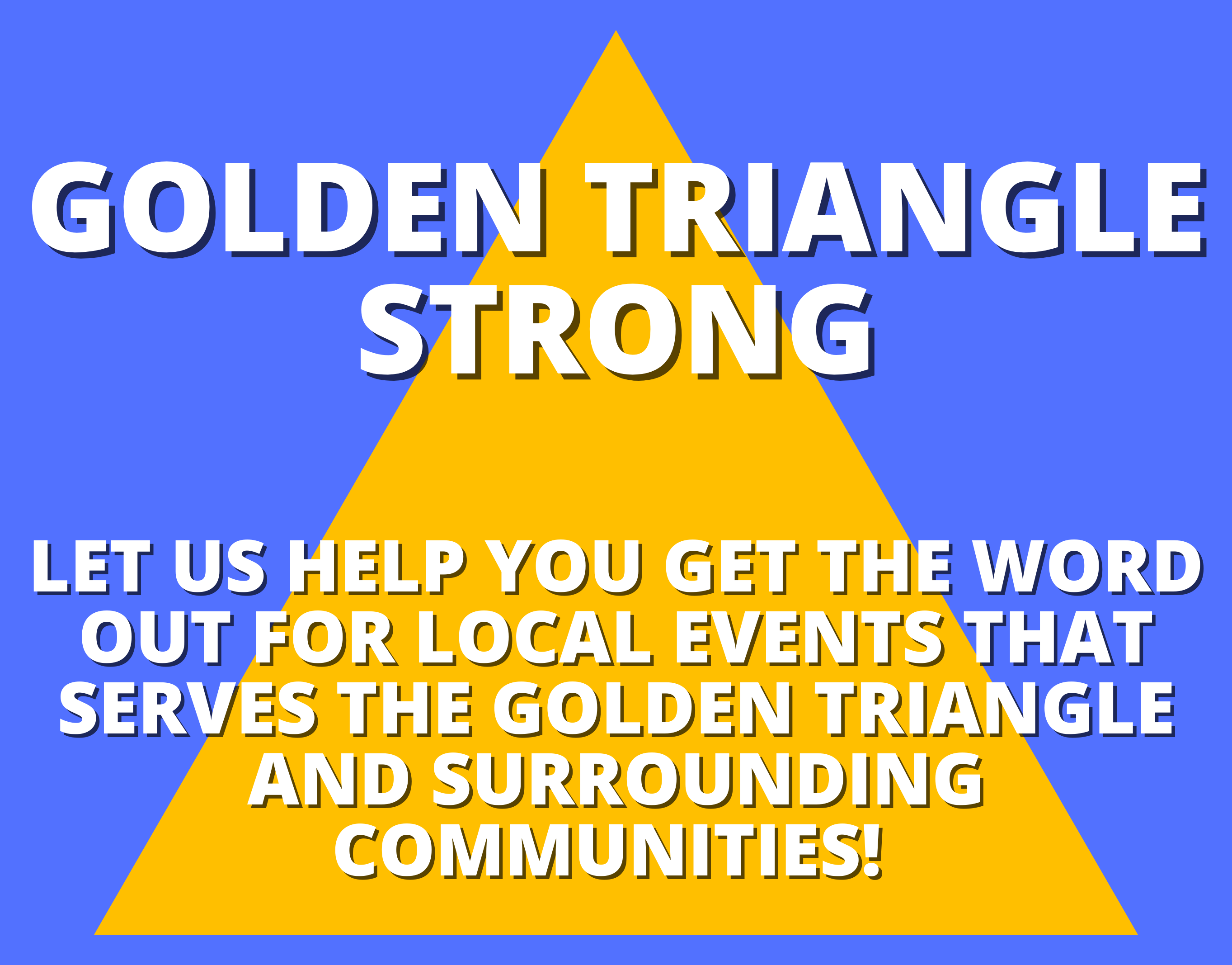 Golden Triangle Strong