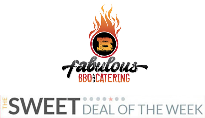 B Fabulous BBQ Sweet Deal of the Week