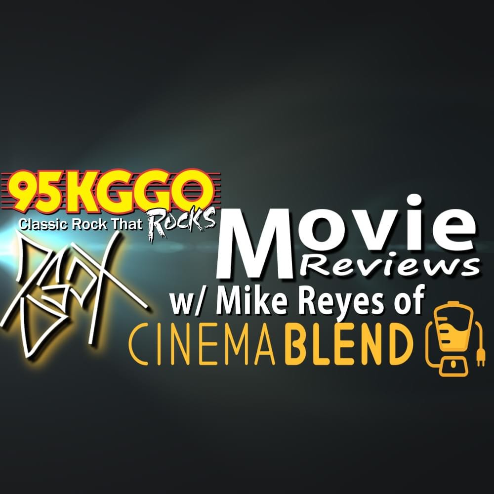 You're about to be movied by Mike Reyes from Cinemablend