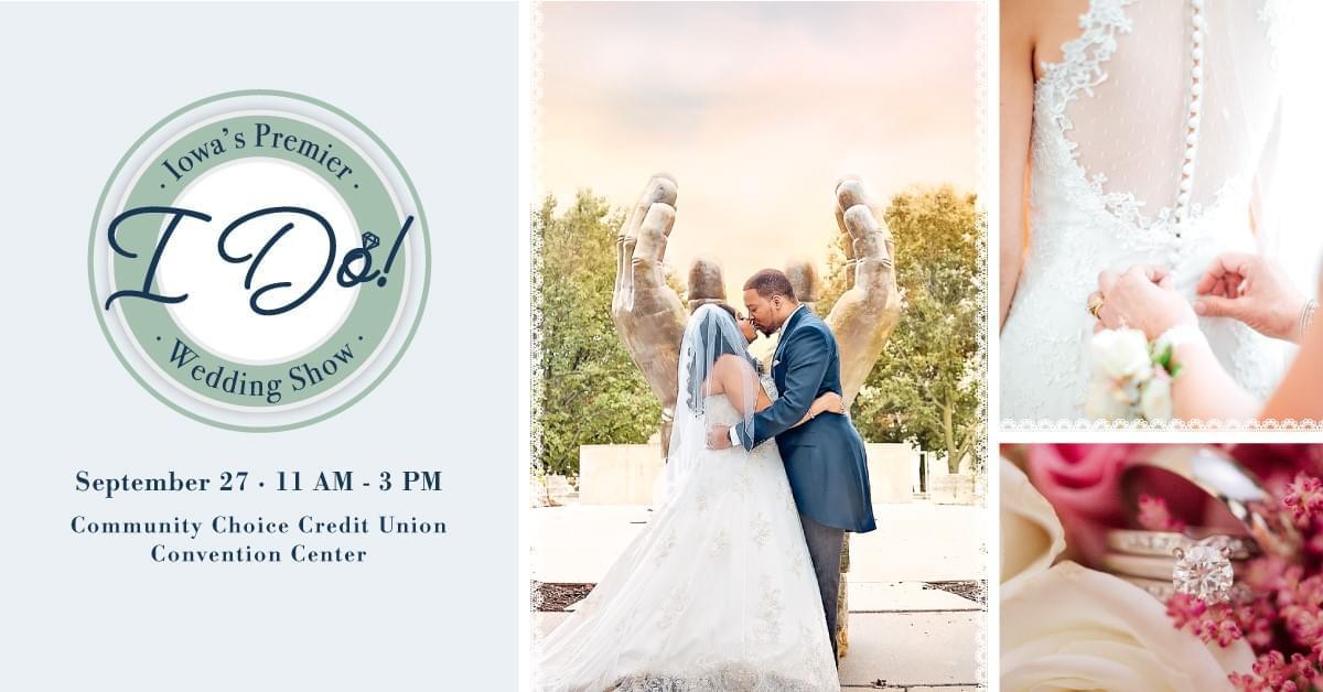 I Do! Iowa's Premier Wedding Show