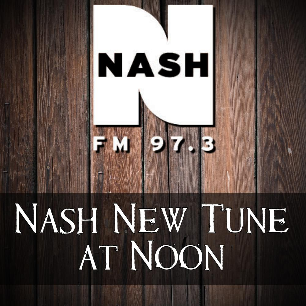 "Nash New Tune At Noon 5-21-20  –  Maren Morris  ""To Hell And Back"""