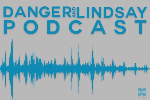 NEW DANGER & LINDSAY PODCASTS!