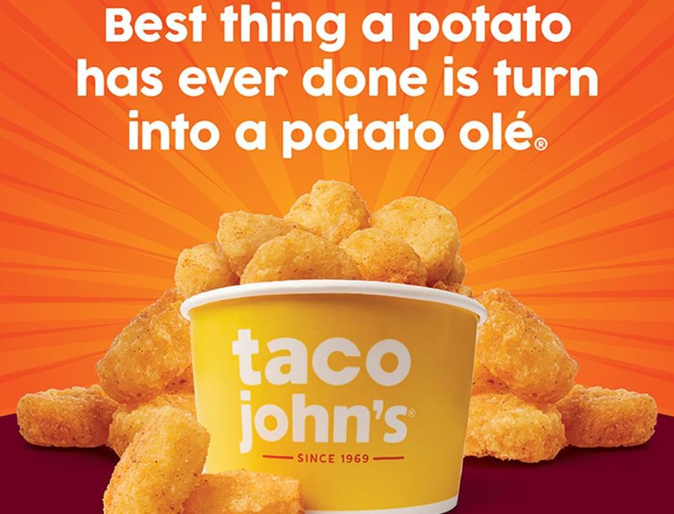 Celebrate National Potato Day with Taco John's® Bigger. Bolder. Better. Side Dish