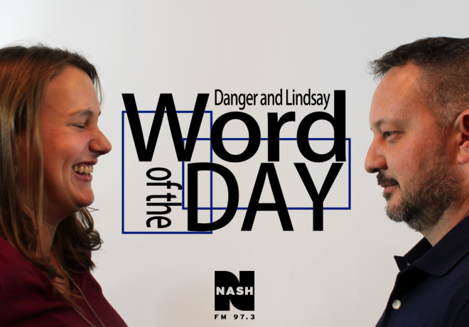 Danger and Lindsay Word of the Day 1-11-21