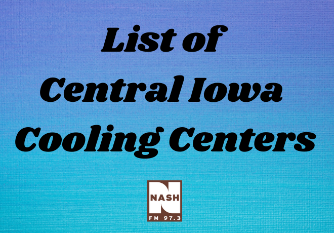 List of Central Iowa Cooling Centers