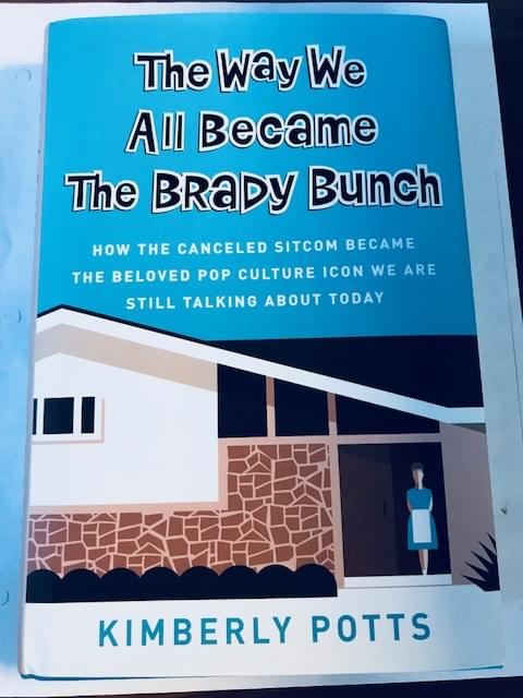 The Way We All Became The Brady Bunch [AUDIO]