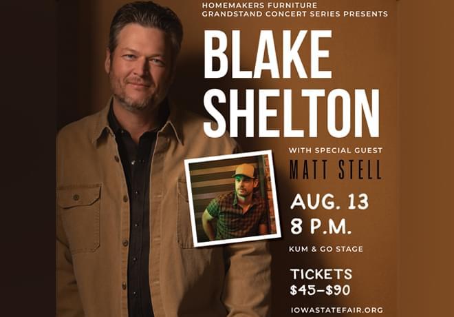 First 2021 Iowa State Fair Grandstand Announcement – Blake Shelton with special guest Matt Stell