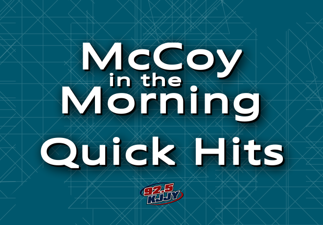 McCoy in the Morning QUICK Hits