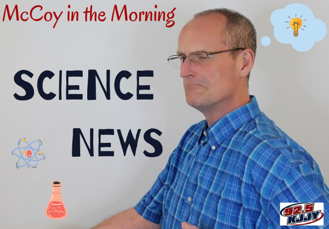 McCoy in the Morning SCIENCE News for Friday