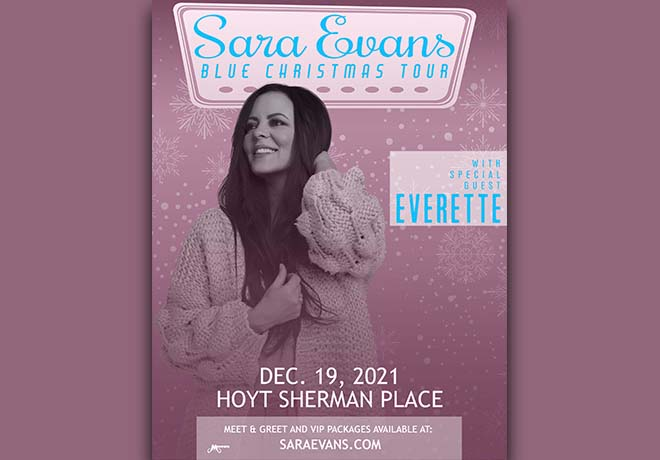 Mammoth Live Presents:Sara Evans Blue Christmas Tourwith special guest Everette