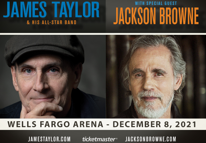 James Taylor and Jackson Browne at Wells Fargo Arena