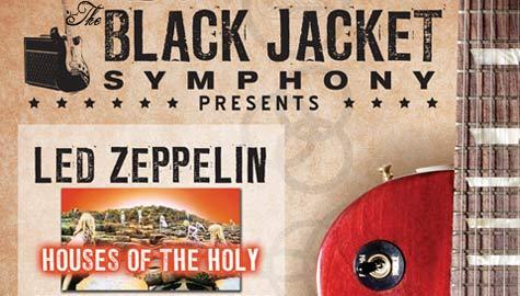 Black Jacket Symphony: Houses of the Holy