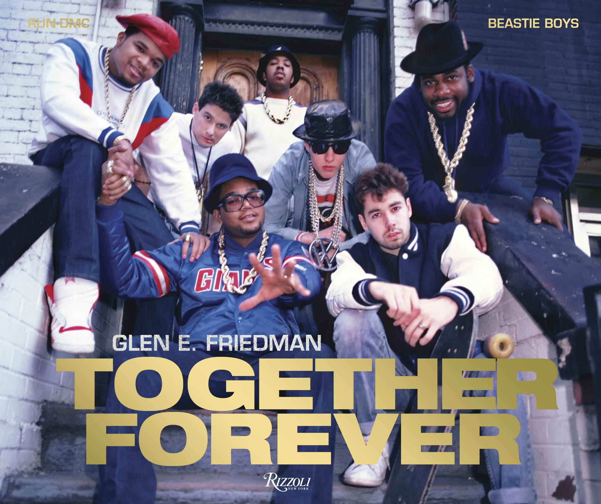 TOGETHER FOREVER: Run-DMC and Beastie Boys [BOOK]