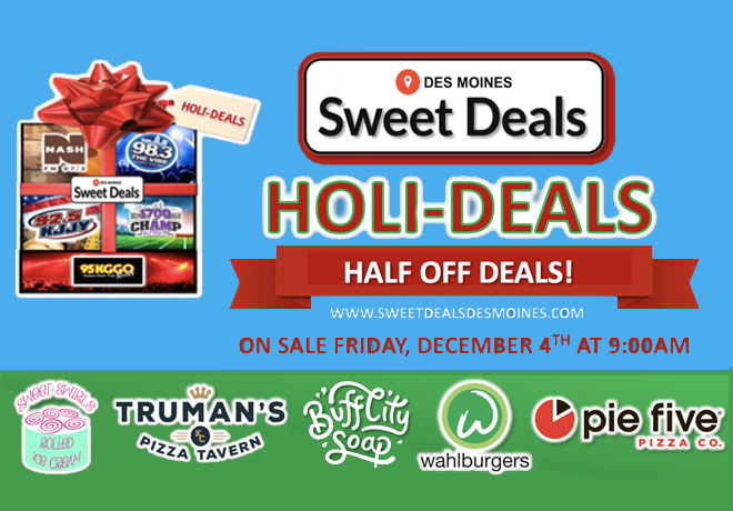 Sweet Deals HOLI-DEALS!