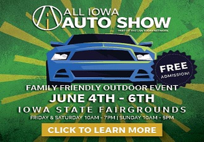 All Iowa Auto Show June 4th-6th!