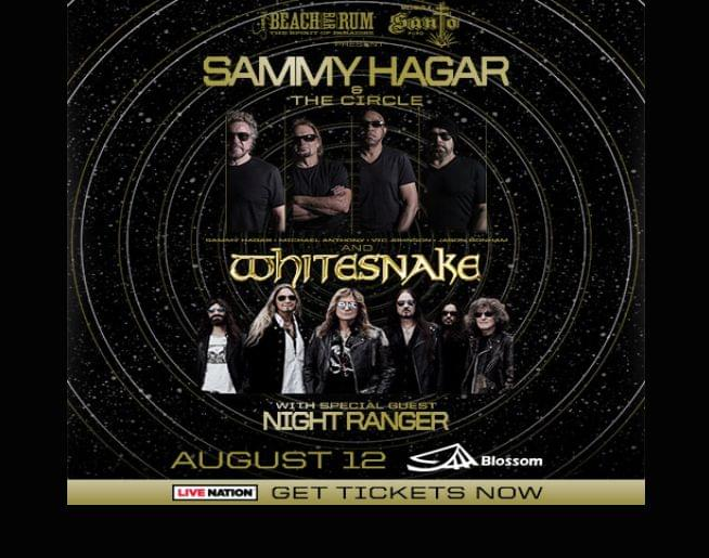 Sammy Hagar & The Circle and Whitesnake w/special guest Night Ranger at Blossom 8/12!