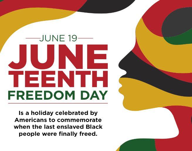 Juneteenth – Celebrate. Educate. Empower.