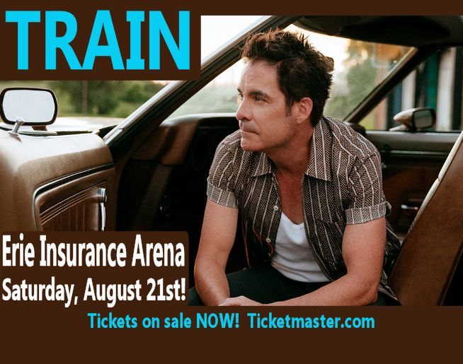 TRAIN will be at the Erie Insurance Arena on Saturday, August 21st!