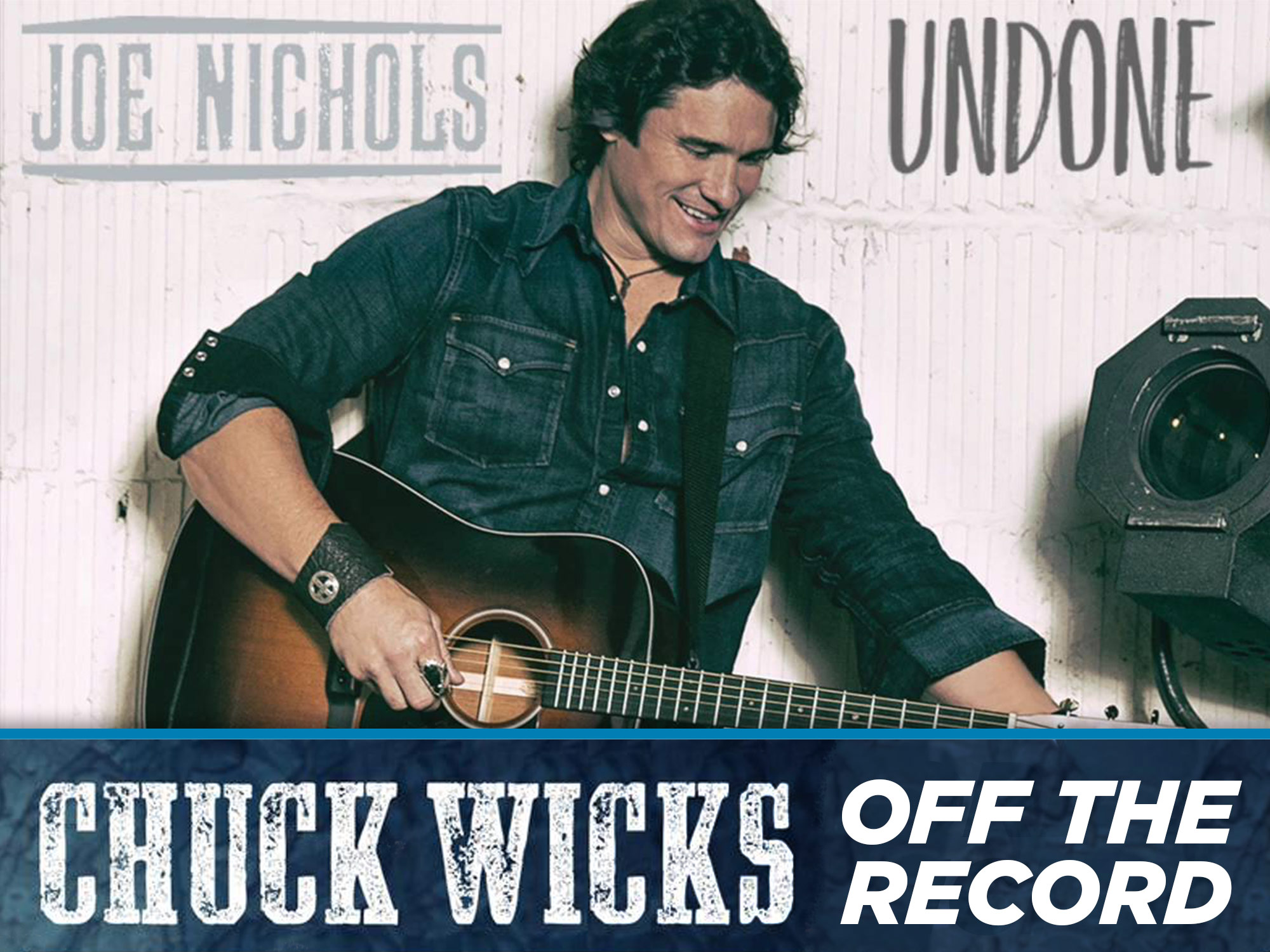 "Joe Nichols Talks About His College-bound Daughter & Making His New Single ""Undone"" More Risqué"