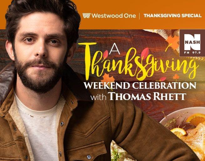 Join Thomas Rhett for a Thanksgiving Weekend Celebration!