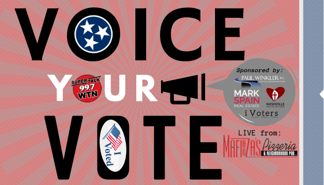 """SuperTalk 99.7 WTN to Make Final """"2018 Voice Your Vote"""" Tour Stop on Election Night With Live Broadcast from Franklin, TN"""