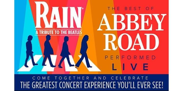 Enter to win RAIN – A Tribute to the Beatles – Tickets!