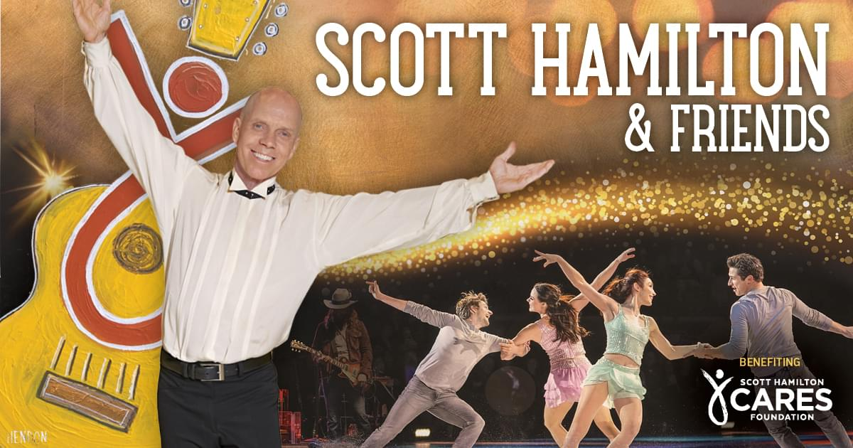 Enter to Win Scott Hamilton & Friends Tickets!