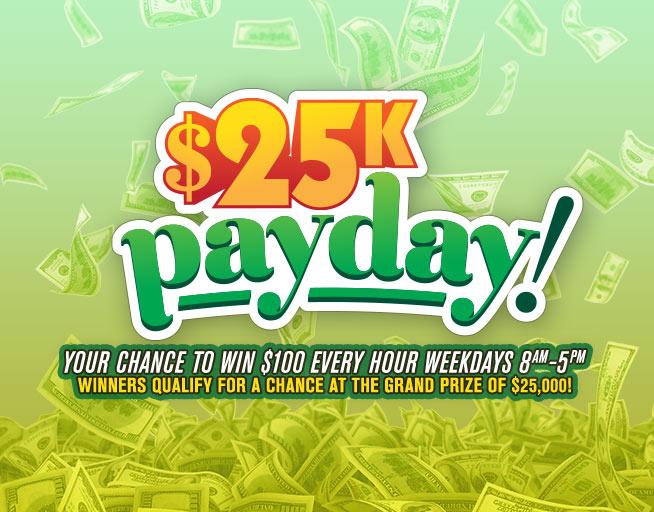 The $25K Payday on Nash FM 105.5