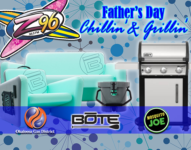 Z96 Father's Day Chillin' and Grillin'