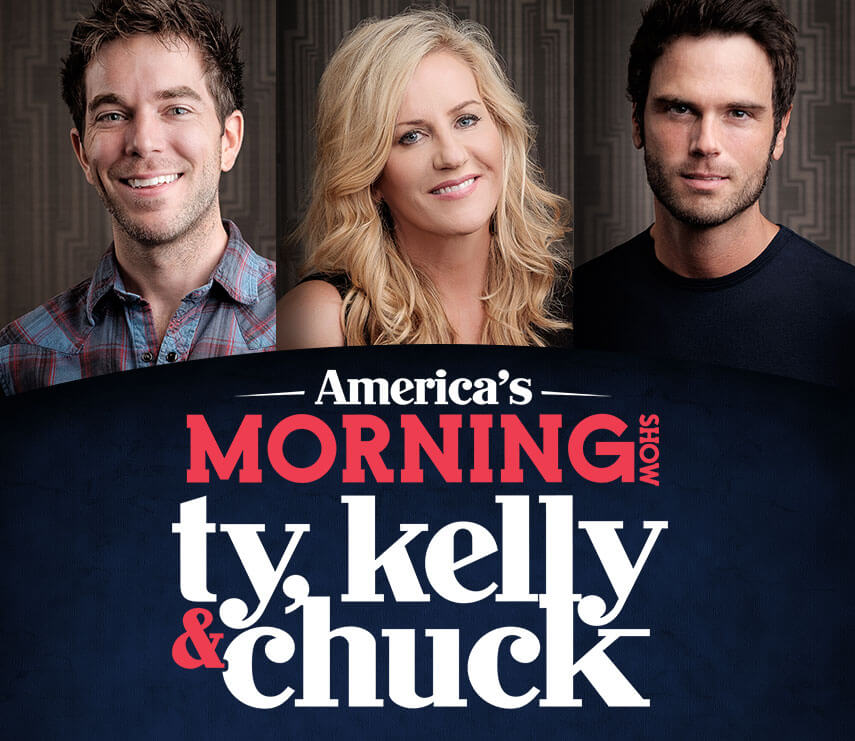 AMERICA'S MORNING SHOW with Ty, Kelly & Chuck