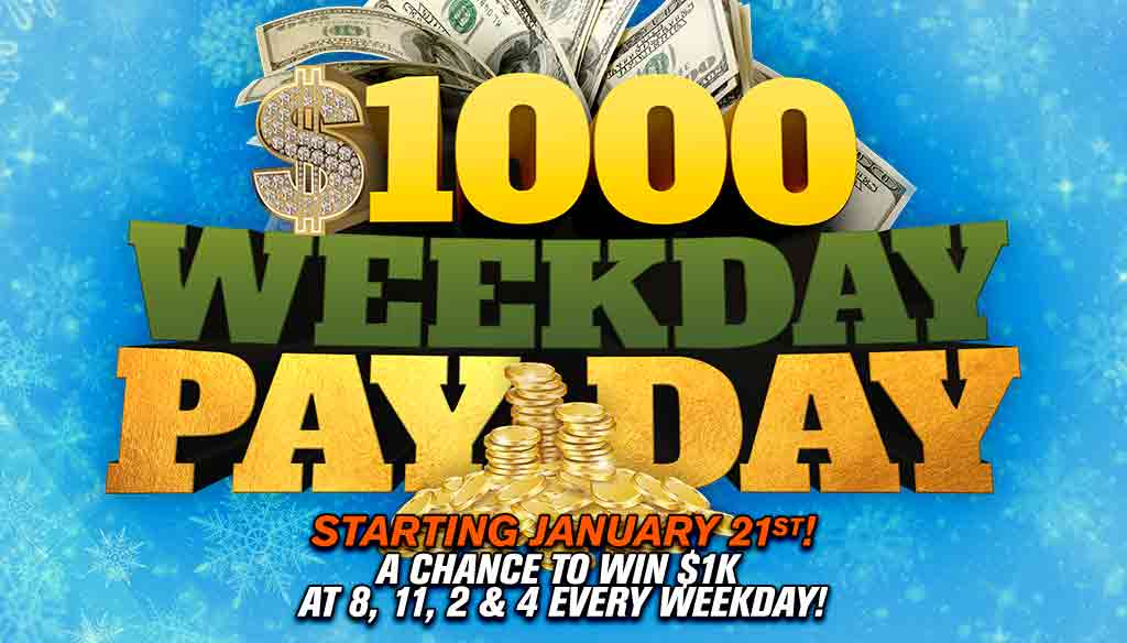 Winter Collective 1000 Dollar Weekday Payday