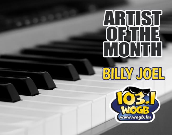 The WOGB Artist of the Month for May….Billy Joel!