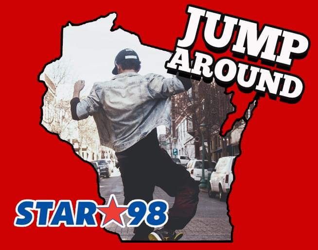 Jump Around with Star 98 and the Whole State!