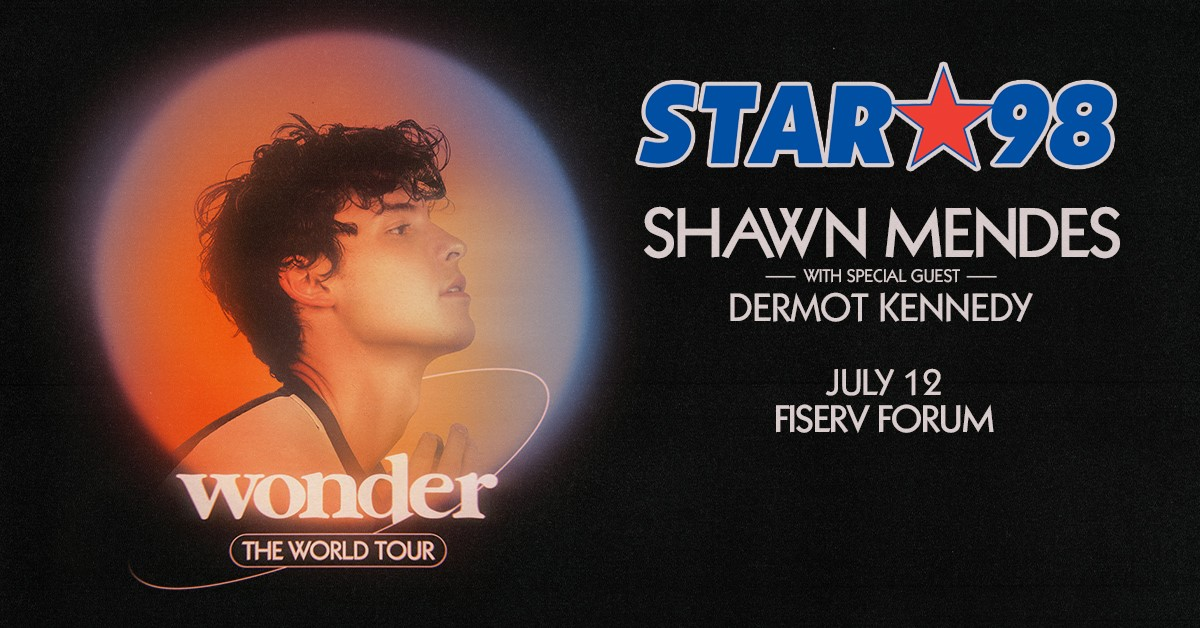 Star 98 Sends you to the Stars!  Shawn Mendes!