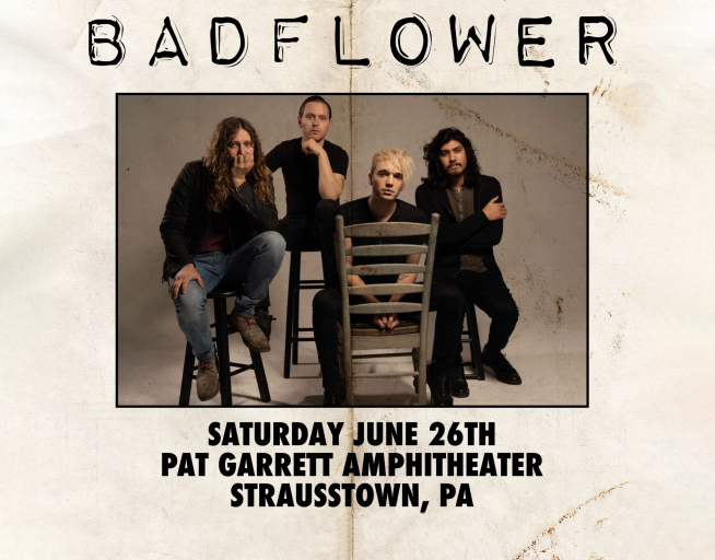 BADFLOWER CONCERT – JUNE 26, 2021