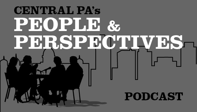 Central PA People and Perspectives – Podcast