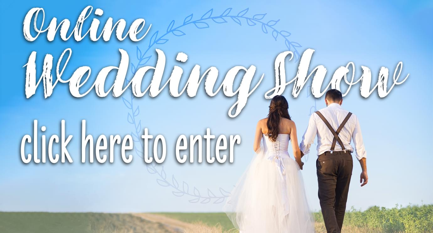 The Online Wedding Show is OPEN