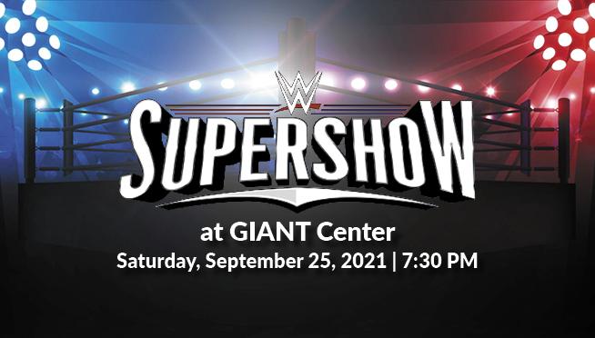 WWE SuperShow – September 25 @ GIANT Center – Ticket Giveaway