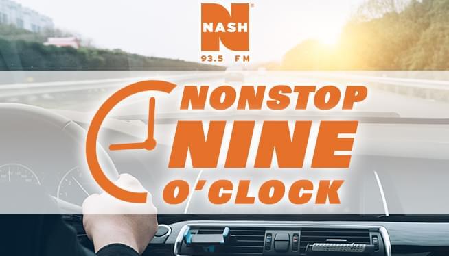 NASH Nonstop Nine o'Clock