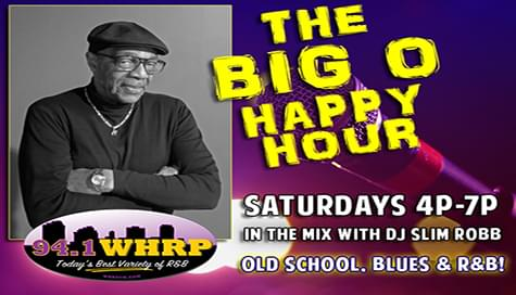 "The ""WHRP Happy Hour"" With Big O ""The Mayor Of Soul""!"