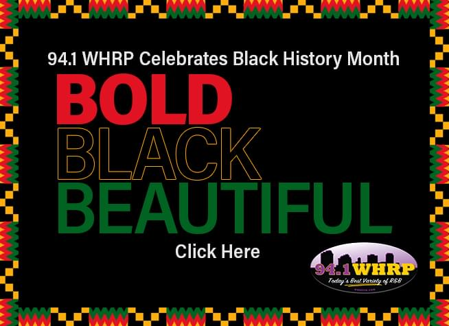 94.1 WHRP Celebrates Black History Month…In Case You Missed It!