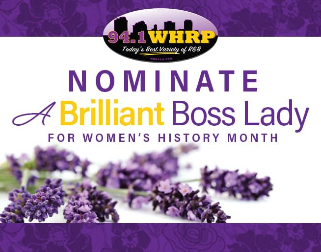 "Nominate a ""Brilliant Boss Lady"" for Women's History Month"