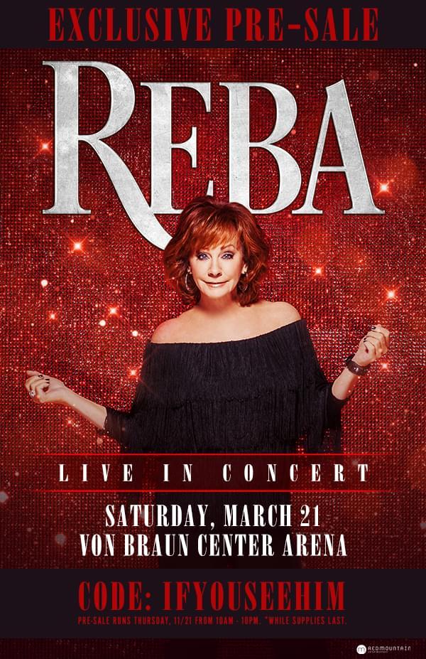 Presale for Reba starts Thursday!