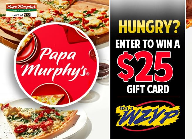 Win a $25 gift card from Papa Murphy's
