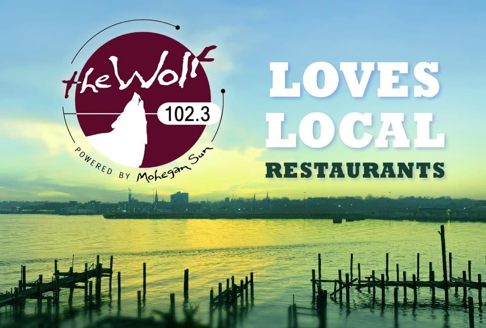 102.3 The Wolf Loves Local Restaurants!